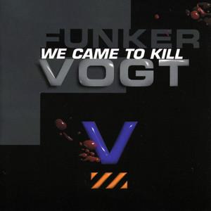 We Came to Kill album