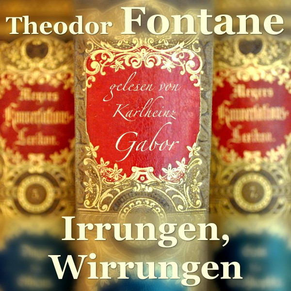 Album cover for Irrungen, Wirrungen by Theodor Fontane, Karlheinz Gabor