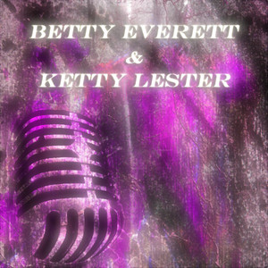 Betty Everett & Ketty Lester (Original Album) album