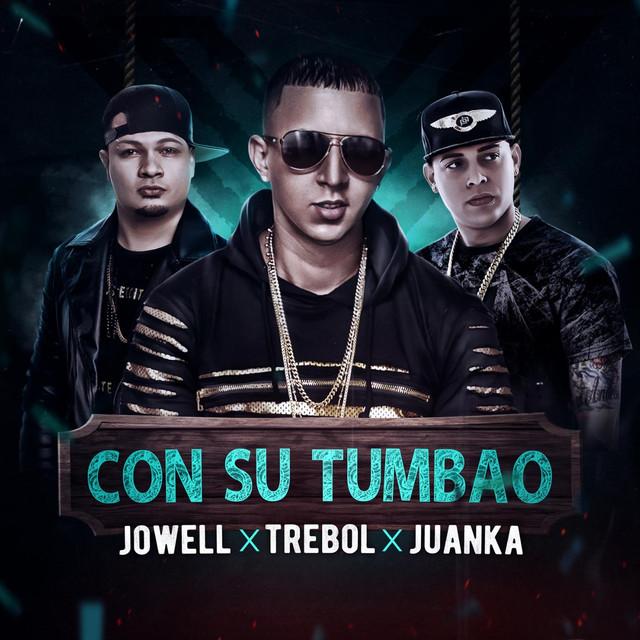Con Su Tumbau (feat. Jowell & Juanka)