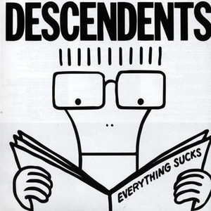 Everything Sucks - Descendents