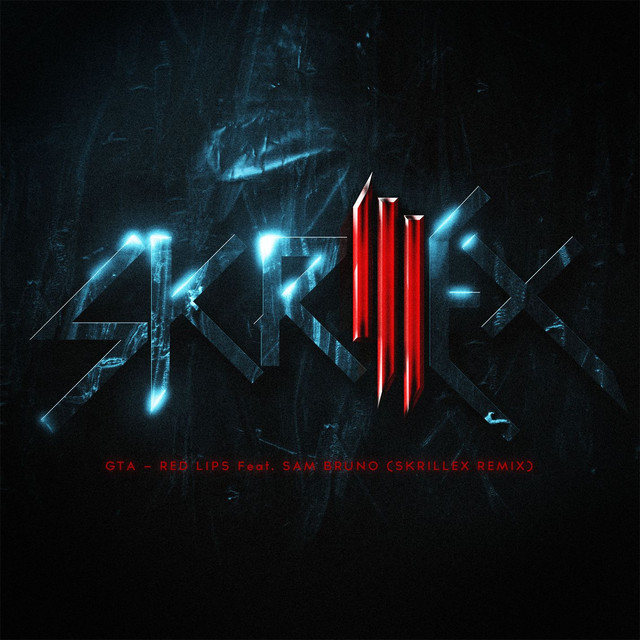 Red Lips (feat. Sam Bruno) [Skrillex Remix]