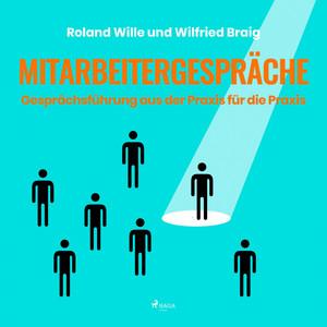 Mitarbeitergespräche - Gesprächsführung aus der Praxis für die Praxis (Ungekürzt) Audiobook