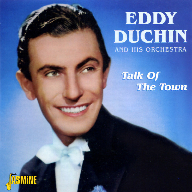 Eddy Duchin and His Orchestra Talk of the Town album cover
