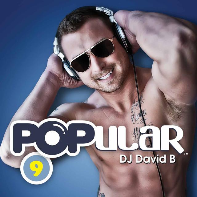 Popular Vol. 9 (Mixed by DJ David B)