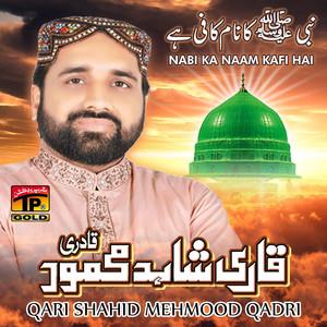 Nabi Ka Naam Kafi Hai Albümü