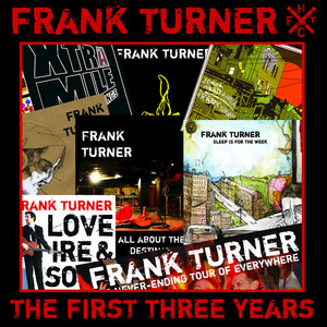 The First Three Years - Frank Turner