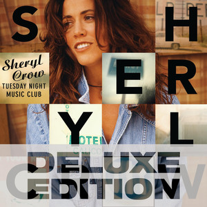 Tuesday Night Music Club - Sheryl Crow