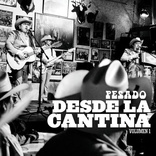 Desde La Cantina (Live At Nuevo León México/2009)
