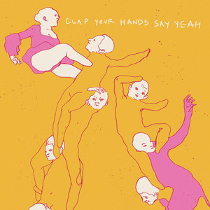 Clap Your Hands Say Yeah (10th Anniversary Edition) album