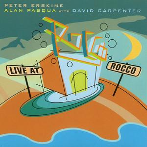 Peter Erskine, Alan Pasqua, Dave Carpenter How About You? cover