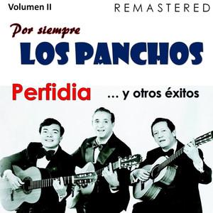 Por siempre Los Panchos, Vol. 2 - Perfidia y otros éxitos (Remastered) album