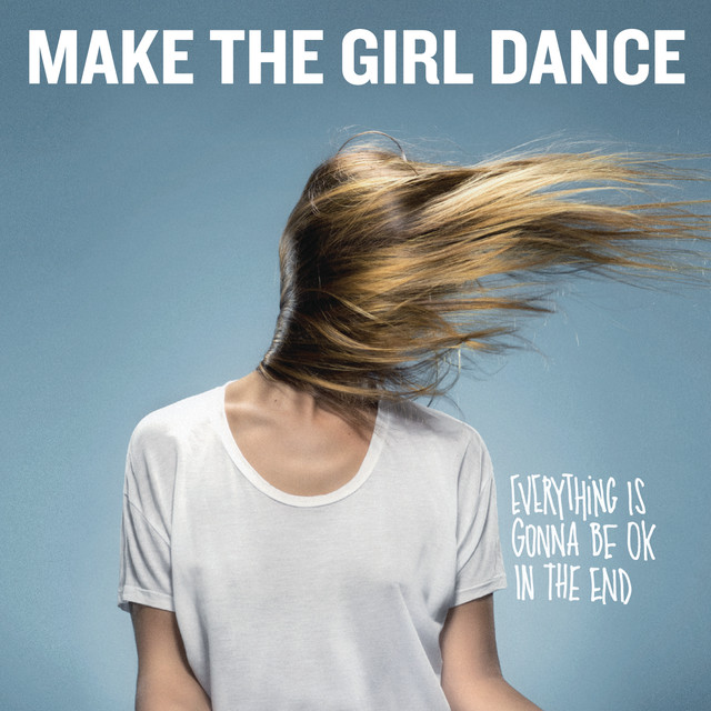 Baby Baby Baby By Make The Girl Dance