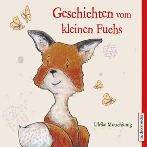 Geschichten vom kleinen Fuchs Audiobook