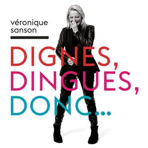 Véronique Sanson Dignes, dingues, donc... cover