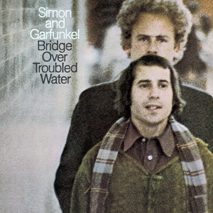 Bridge Over Troubled Water - Simon And Garfunkel
