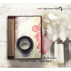 Old Bottles - New Wine album