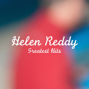 Helen Reddy Greatest Hits album