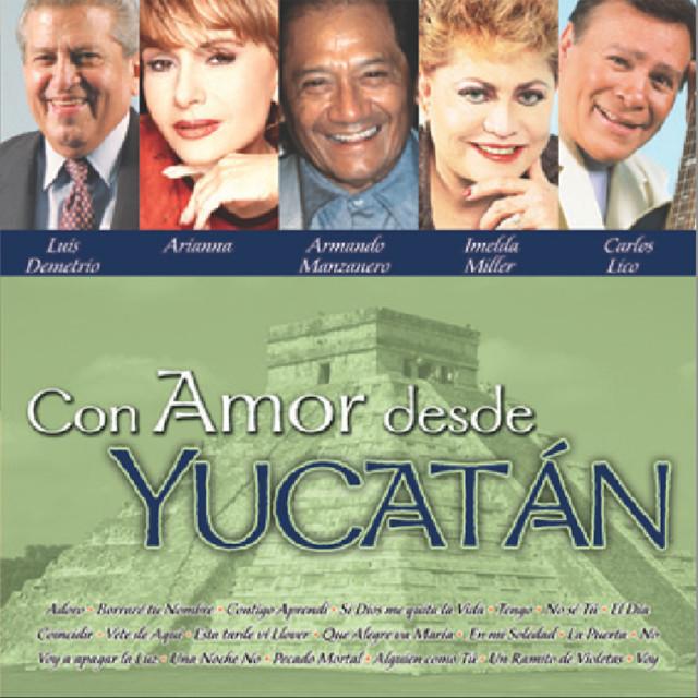 Con Amor Desde Yucatán