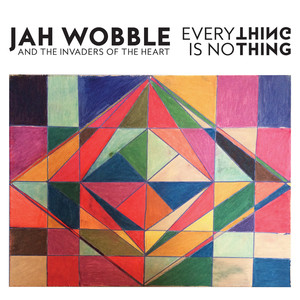 Everything Is No Thing album