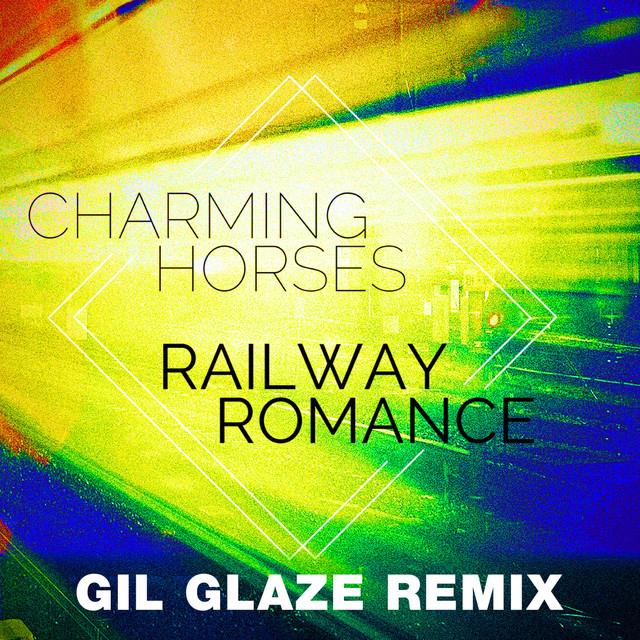 Railway Romance (Gil Glaze Remix)