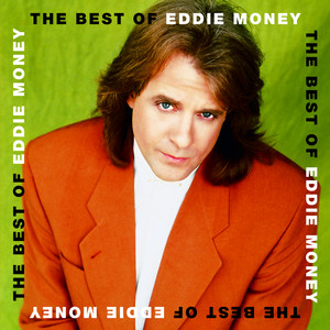 The Best Of Eddie Money - Eddie Money