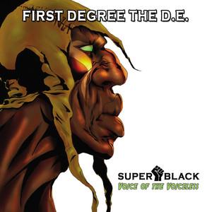 Super Black, Voice Of The Voiceless
