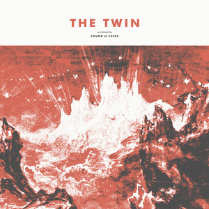 Album cover for The Twin by Sound of Ceres