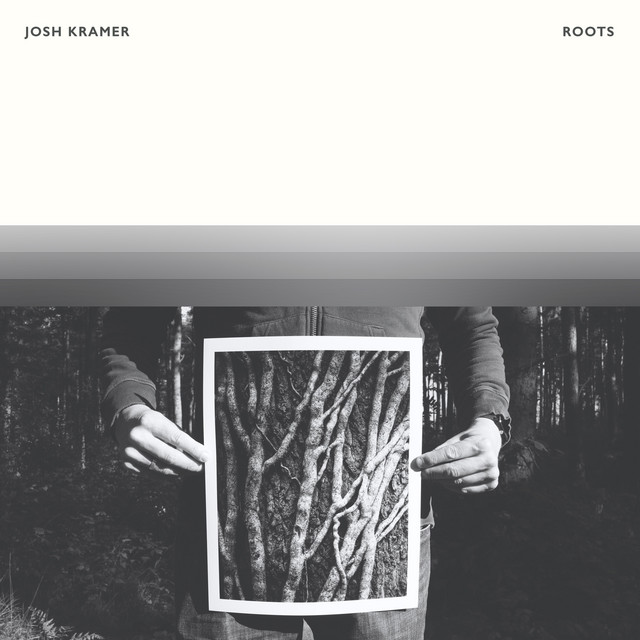 Album cover for Roots by Josh Kramer
