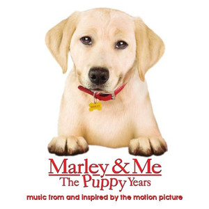 Marley & Me The Puppy Years music from and inspired by the motion picture album