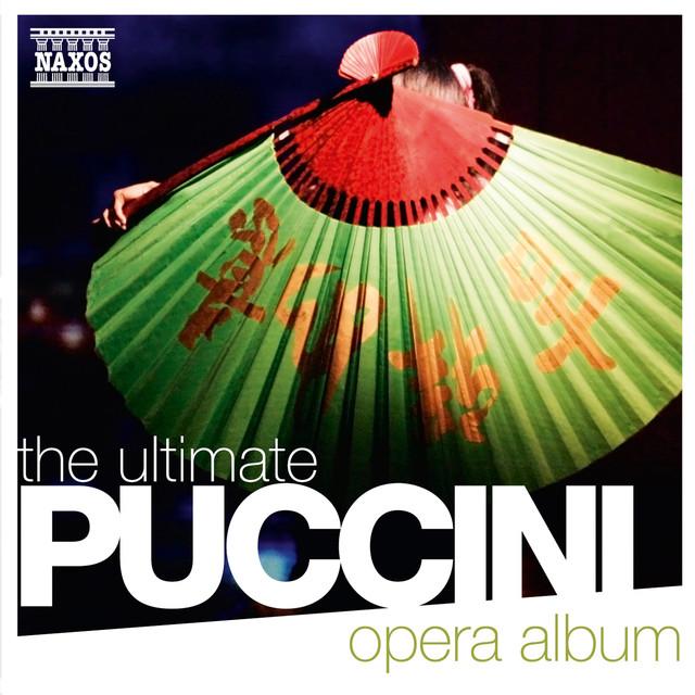 The Ultimate Puccini Opera Album