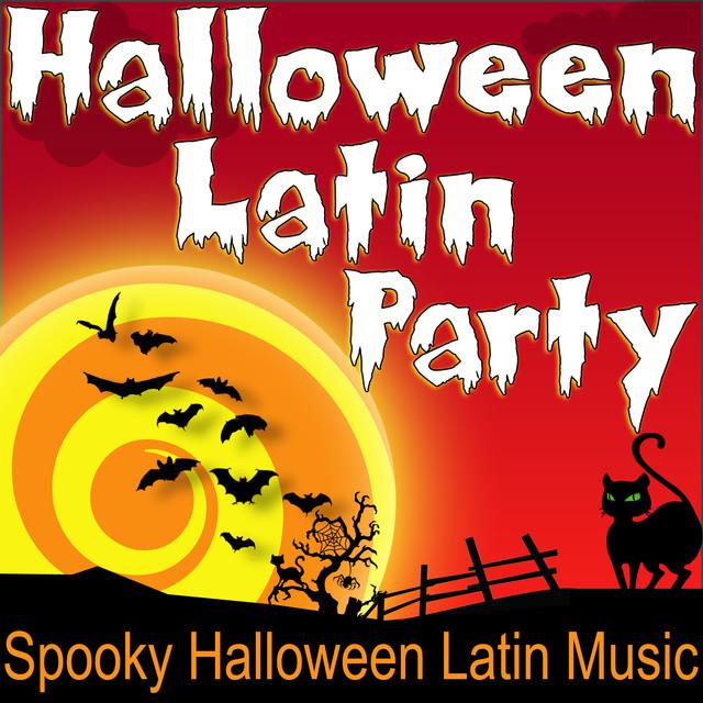 Halloween Latin Party (Spooky Halloween Latin Music) by Halloween ...