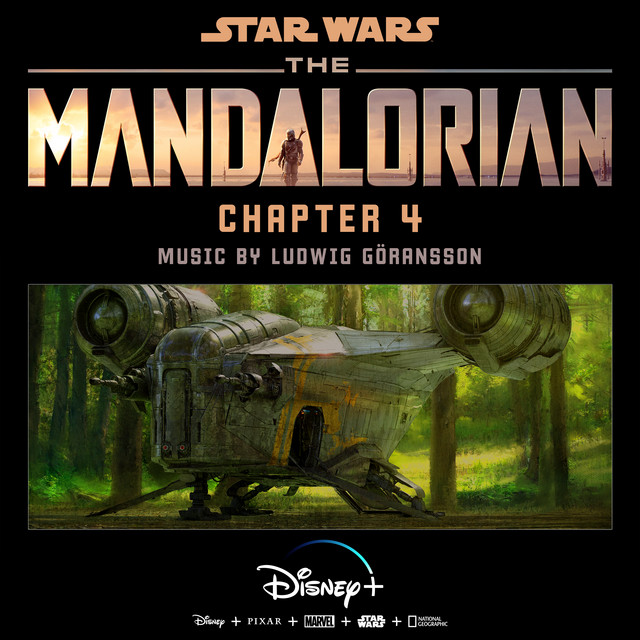 Album cover for The Mandalorian: Chapter 4 (Original Score) by Ludwig Goransson