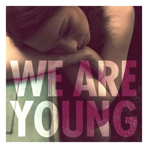 Cover art for We Are Young (feat. Janelle Monáe) - feat. Janelle Monae