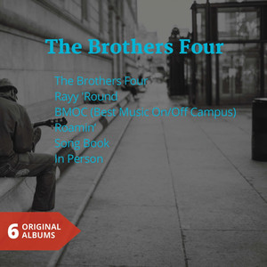 The Brothers Four (6 Original Albums)