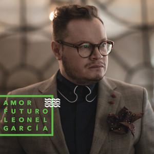 Amor Futuro - Leonel Garcia