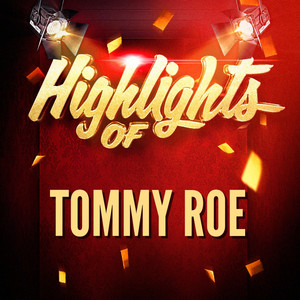 Highlights of Tommy Roe album