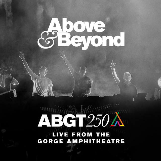 Album cover for Group Therapy 250 Live from The Gorge Amphitheatre by Above & Beyond