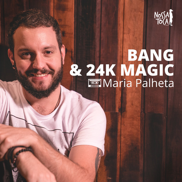 Bang & 24K Magic