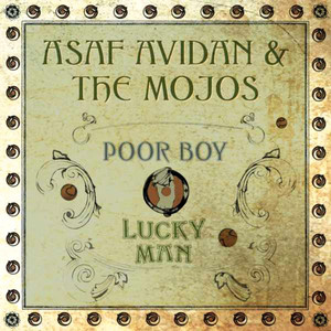 Poor Boy / Lucky Man - Asaf Avidan