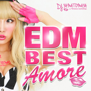 EDM BEST Amore