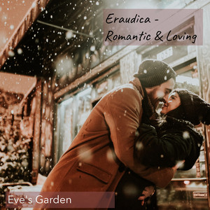 Eraudica - Romantic & Loving Latest English Songs, Hindi