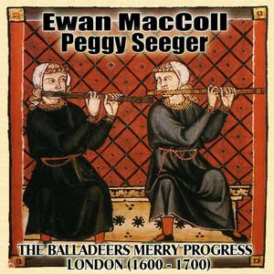 The Balladeers Merry Progress: London (1600 A.D. - 1700 A.D.) album