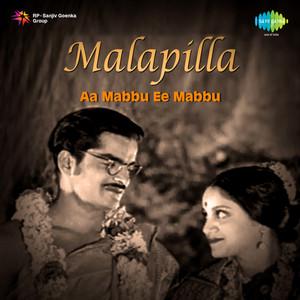 "Aa Mabbu Ee Mabbu (From ""Malapilla"") - Single Albümü"