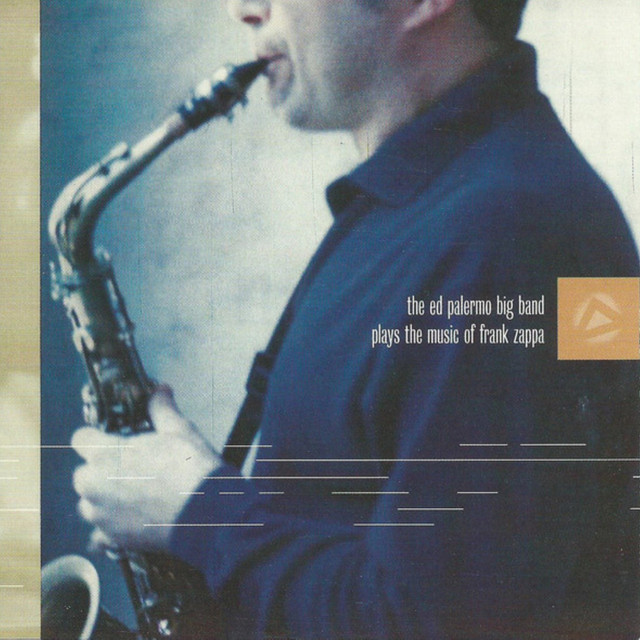 The Ed Palermo Big Band new songs, albums LISTEN FREE | Songmetro