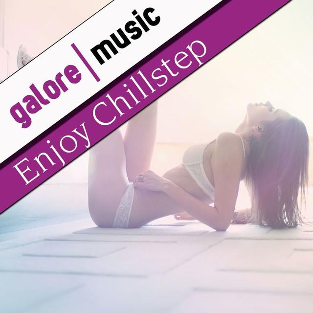 Enjoy Chillstep Albumcover
