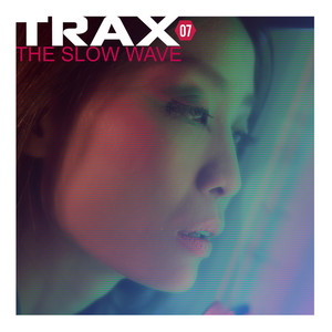 Trax 7 - The Slow Wave Albümü