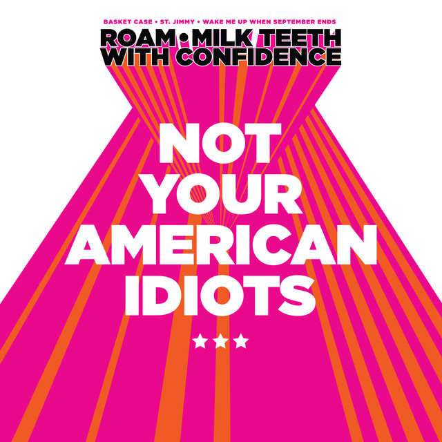 Not Your American Idiots