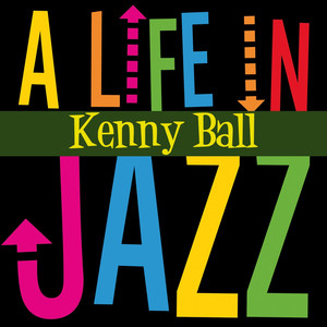 A Life in Jazz - Kenny Ball