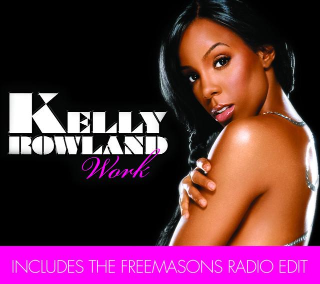'Work' Kelly Rowland